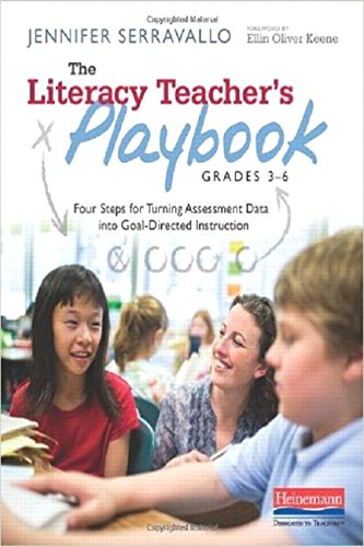 The Literacy Teachers Playbook, Grades 3-6 ISBN-13 9780325043531