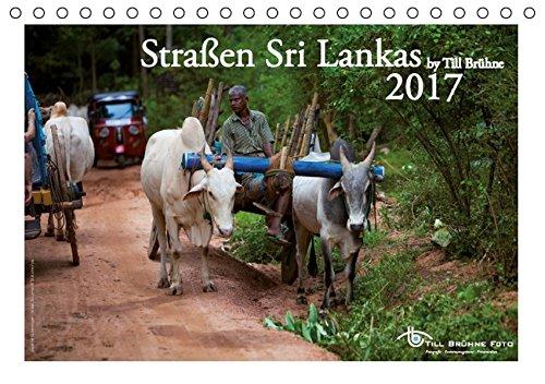 Straßen Sri Lankas 2017 (Tischkalender 2017 DIN A5 quer): Ein Kalender, der viele verschiedene Straßenszenen Sri Lankas zeigt. (Tischkalender, 14 Seiten) (CALVENDO Orte)