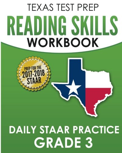 TEXAS TEST PREP Reading Skills Workbook Daily STAAR Practice Grade 3: Preparation for the STAAR Reading Assessment