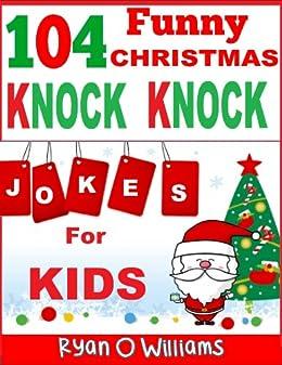 104 Funny Christmas Knock Knock Jokes For Kids (Best Knock Knock Jokes)  (Series