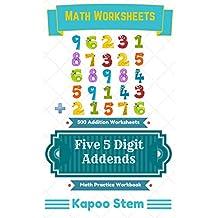 500 Addition Worksheets with Five 5-Digit Addends: Math Practice Workbook (500 Days Math Addition Series 20)