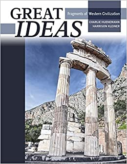 Book Great Ideas: Fragments of Western Civilization 1st edition by KLEINER HARRISON, HUENEMANN CHARLES (2012)