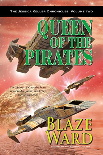 Queen of the Pirates (The Jessica Keller Chronicles Book 2)