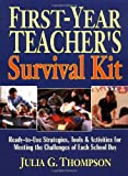 First-Year Teacher's Survival Kit, Julia G. Thompson, 0130616443