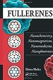 Fullerenes, Elena Sheka, 143980642X
