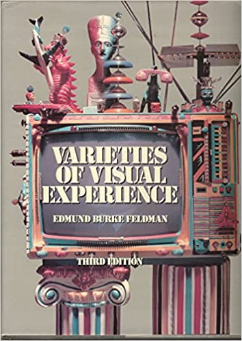 Varieties of visual experience edmund burke feldman 9780810917354 varieties of visual experience edmund burke feldman 9780810917354 amazon books fandeluxe Image collections