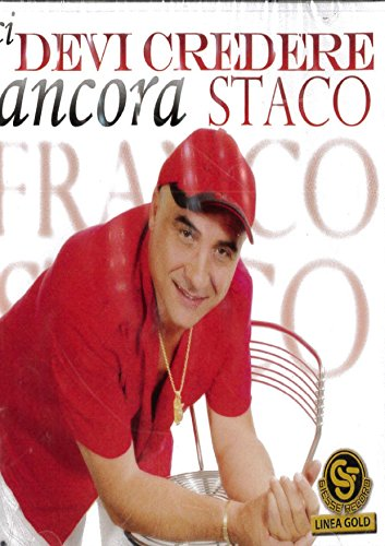 franco staco - ci devi credere ancora AudioCD Italian Import