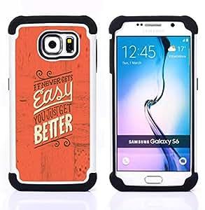 For Samsung Galaxy S6 G9200 - Easy Better Inspiring Motivational Red Text /[Hybrid 3 en 1 Impacto resistente a prueba de golpes de protecci????n] de silicona y pl????stico Def/ - Super Marley Shop -