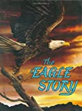 The Eagle Story, Bill Gothard, 091688807X