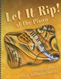 img - for Let It Rip! at the Piano: Congregational Song Accompaniments book / textbook / text book