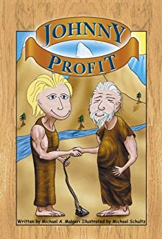 Johnny Profit (Bedtime Stories about Capitalism) by [Malgeri, Michael]