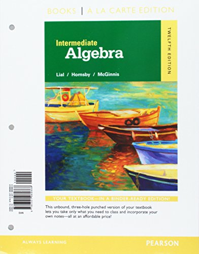 Intermediate Algebra with Integrated Review Books a la Carte Edition Plus MyMathLab -- Access Card Package (12th Edition)