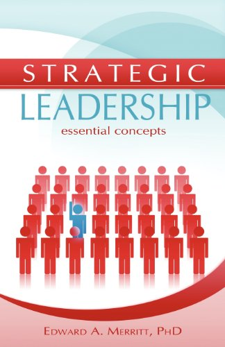 Strategic Leadership: Essential Concepts