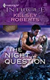The Night in Question, Kelsey Roberts, 0373693761