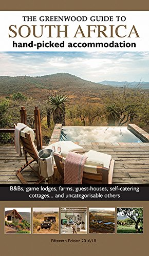 Greenwood Guide to South Africa: Hand-picked Accommodation