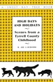 High Days and Holidays, H. J. Liverman, 0964339609