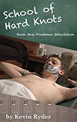 School of Hard Knots: Book One: Freshman Orientation