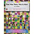 That Was Then, This is Now - Teacher Guide by Novel Units, Inc.