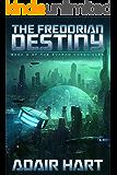 The Fredorian Destiny: Book 2 of the Evaran Chronicles