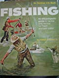 img - for FISHING: An Encyclopedia Guide to Tackle and Tactics for Fresh and Salt Water book / textbook / text book