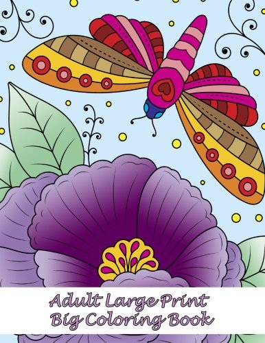 Adult Large Print Big Coloring Book (Premium Adult Coloring Books) (Volume 35)