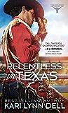 Relentless in Texas (Texas Rodeo Book 6)