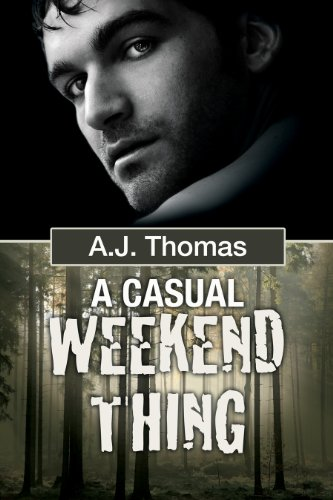 A Casual Weekend Thing (Least Likely Partnership Book 1)