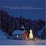 Windham Hill Christmas: The Night Before Christmas by Windham Hill Christmas: Night Before Christmas (2005) Audio CD
