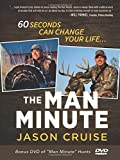 The Man Minute: A 60-Second Encounter Can Change Your Life