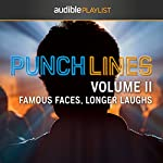 Punchlines Volume II: Famous Faces, Longer Laughs | Audible Comedy