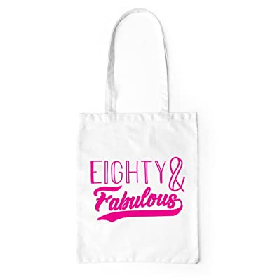 Eighty And Fabulous Tote Bag One Size White 80 Year Old 80th Birthday Gift Grandmother Shopping Amazoncouk Shoes Bags