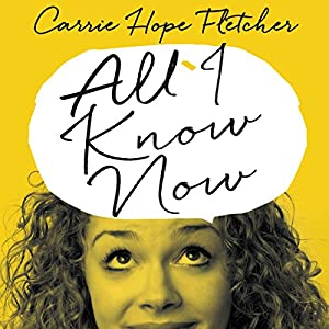 All I Know Now Audiobook