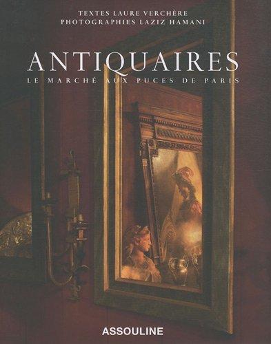 Antiquaires : Le marché aux puces de Paris