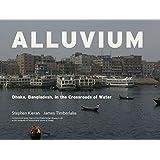 Alluvium: Dhaka, Bangladesh in the Crossroads of Water