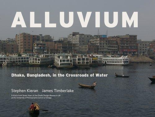Alluvium: Dhaka, Bangladesh in the Crossroads of Water -  James Timberlake, Hardcover