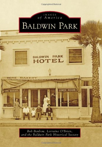 Baldwin Park (Images of America Series)