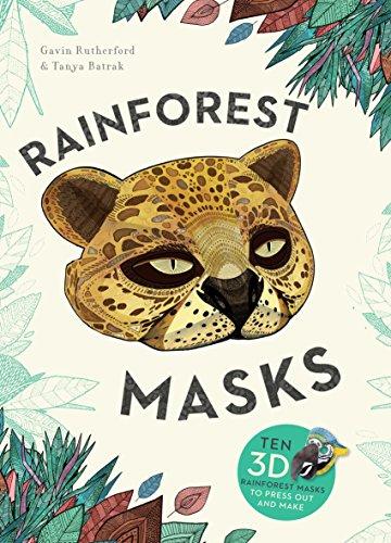 Gavin Halloween Costume (Rainforest Masks: Ten 3D Rainforest Masks to Press Out and)