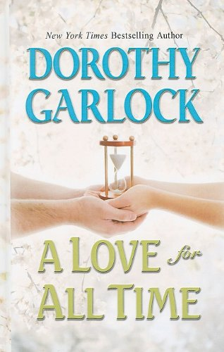 A Love for All Time (Thorndike Press Large Print Romance Series) pdf