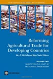 img - for Reforming Agricultural Trade for Developing Countries: Quantifying the Impact of Multilateral Trade Reform (Agriculture and Rural Development Series) book / textbook / text book