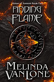 Finding Flame (House of Xannon Book 2) by [VanLone, Melinda]