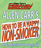 Allen Carr's How to be a Happy Non-Smoker