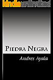 Piedra Negra (Spanish Edition)