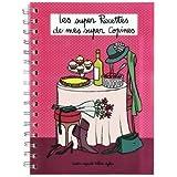 Cahier à Recettes de Cuisine DE MES SUPER COPINES pour Femme - Dlp Derrière La Porte