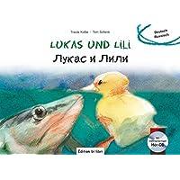 Lukas und Lili: Kinderbuch Deutsch-Russisch mit Audio-CD (Lukas und Lilli)