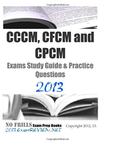 cccm cfcm and cpcm exams study guide practice questions 2013 rh amazon com cpsm study guide cpsm study guide 2