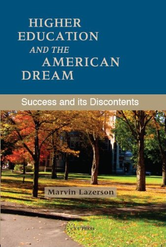 Higher Education and the American Dream: Success and its Discontents