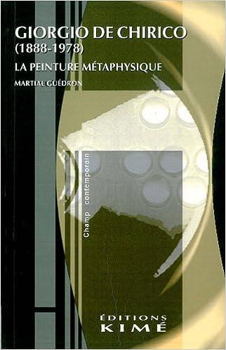 GIORGIO DE CHIRICO (1888-1978). La peinture métaphysique pdf