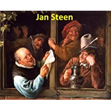 126 Color Paintings of Jan (Havickszoon) Steen - Dutch Baroque Golden Age Painter (1626 - February 3, 1679)