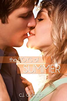 The Boys of Summer (The Summer Series Book 1) by [Duggan, C.J]