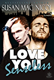Love You Senseless (Men of London Book 1)